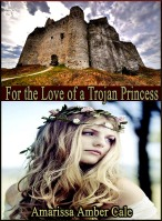 For The Love of a Trojan Princess – Coming Soon!